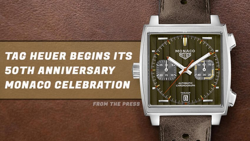 TAG Heuer Begins Its 50th Anniversary Monaco Celebration with the Monaco 1969-1979 Limited Edition