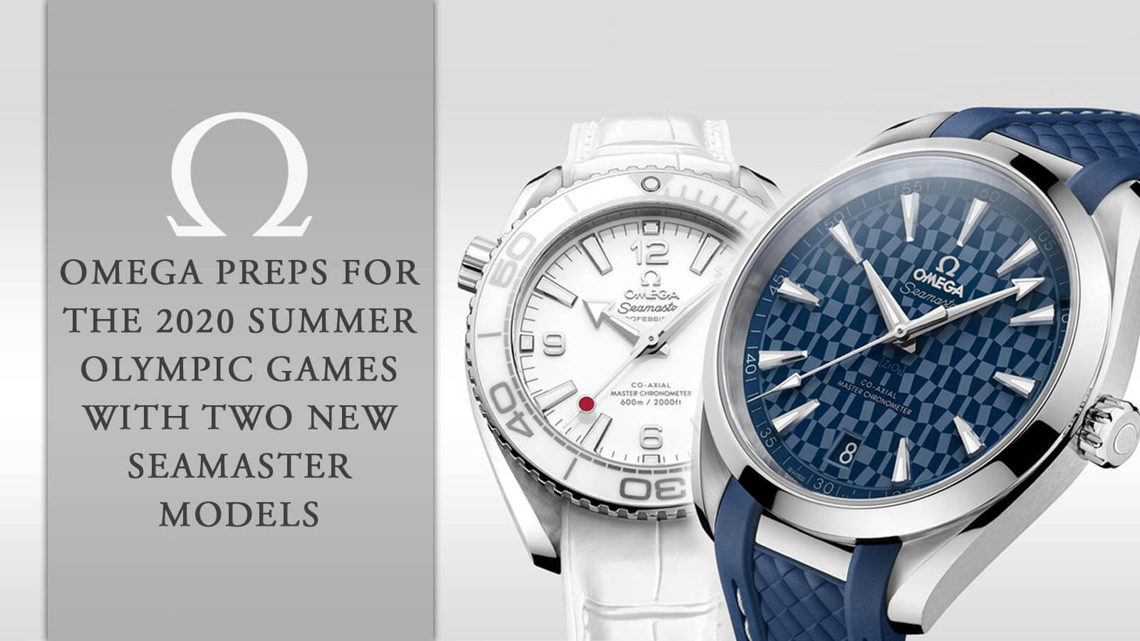 Omega Preps for the 2020 Summer Olympic Games with Two New Seamaster Models