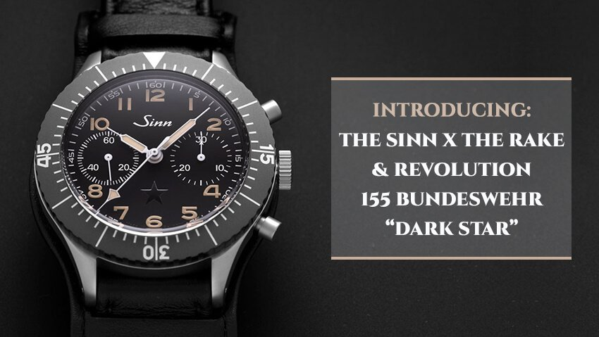 "Introducing The Sinn x The Rake & Revolution 155 Bundeswehr ""Dark Star"""