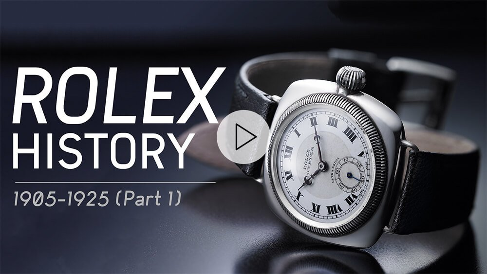 Rolex History: Why Rolex Is the Best Watch Brand In The World (Part 1)