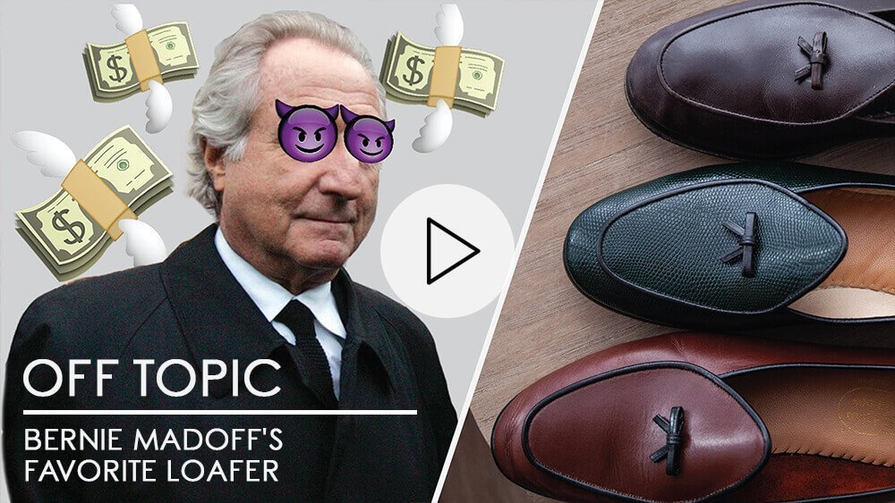 Off Topic: Bernie Madoff's Favorite Loafer