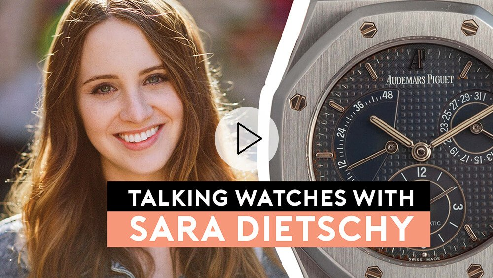 Talking Watches With SARA DIETSCHY