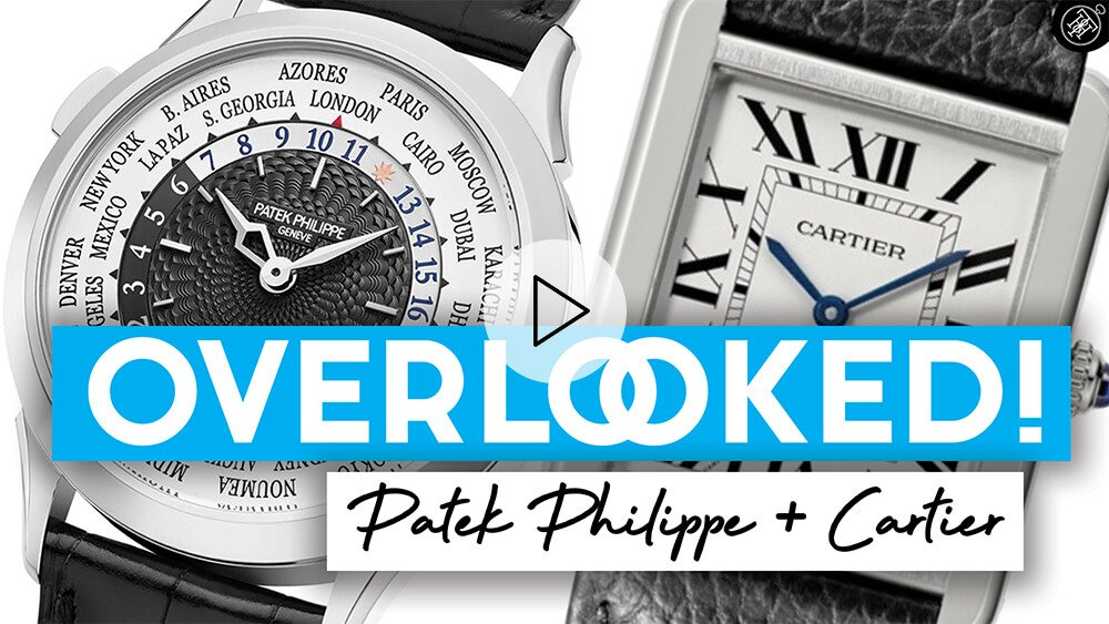 The Cheapest Cartier Tank & A BEST Patek Philippe World Time Watch