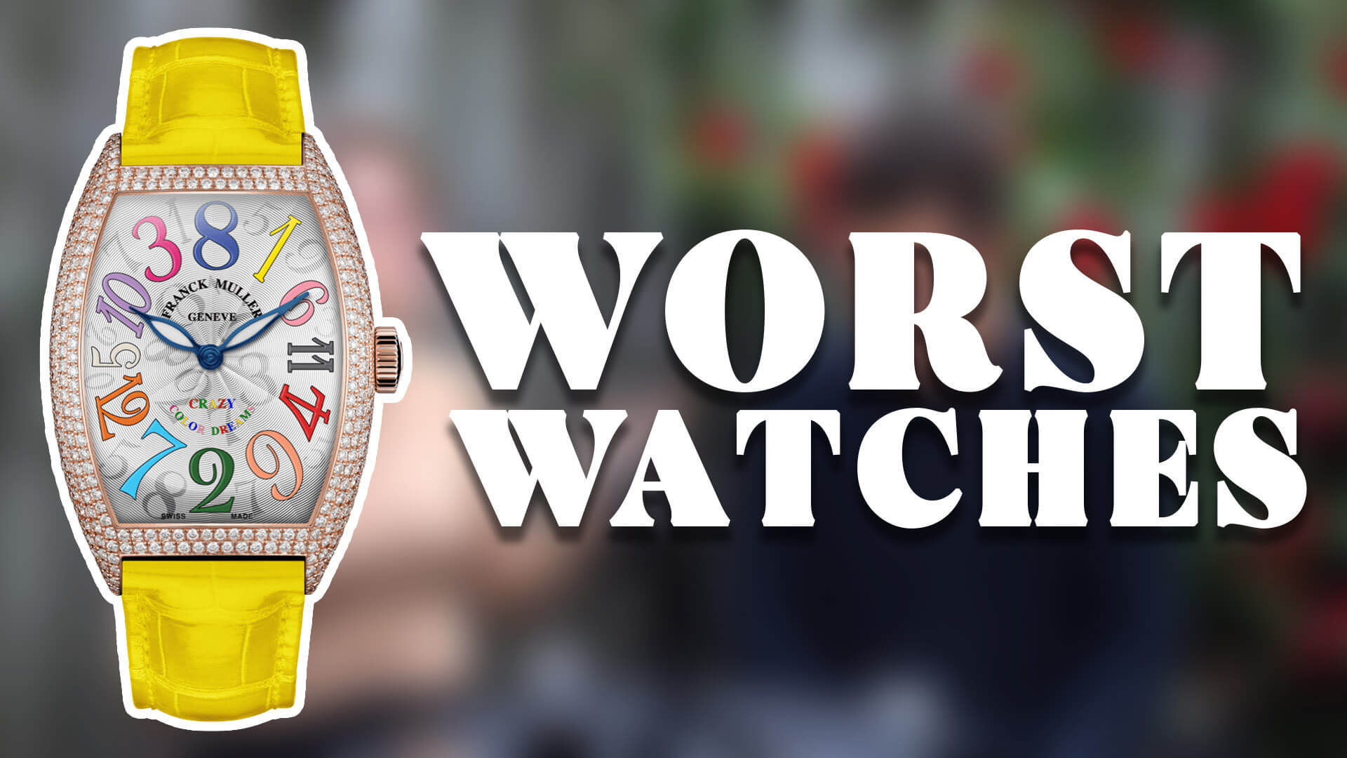 RANT&H: The WORST Luxury Watches