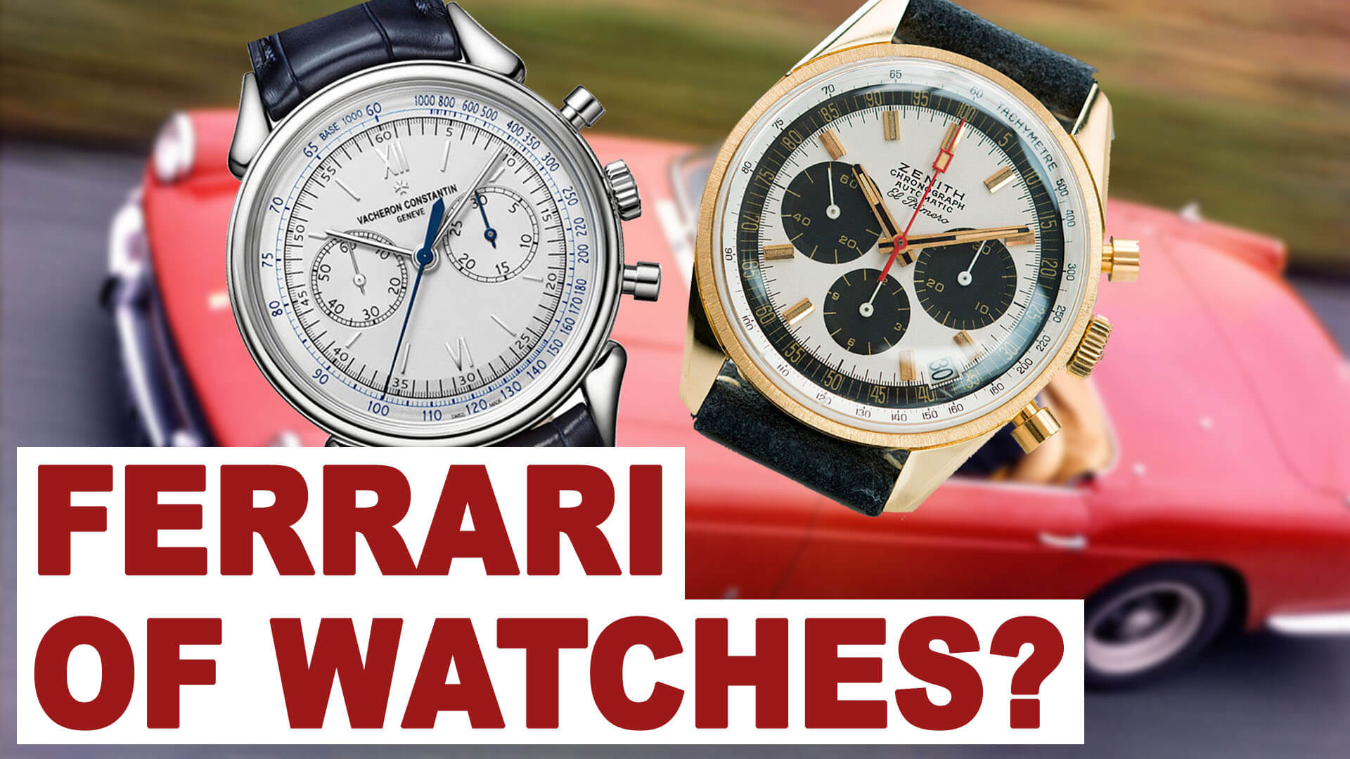RANT&H: What is the Ferrari of Watches?
