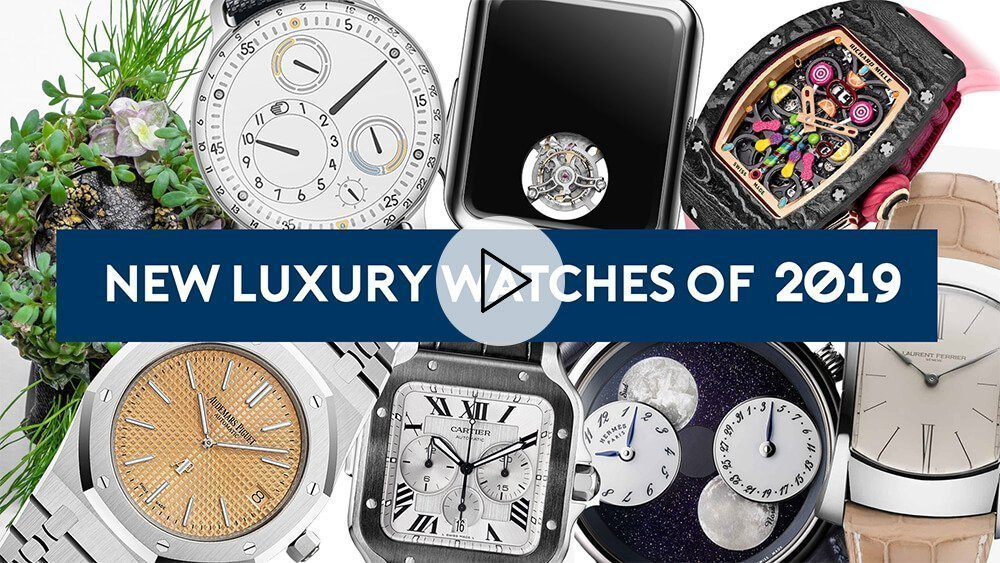 New Luxury Watches 2019 – Cartier, Audemars Piguet, Hermes