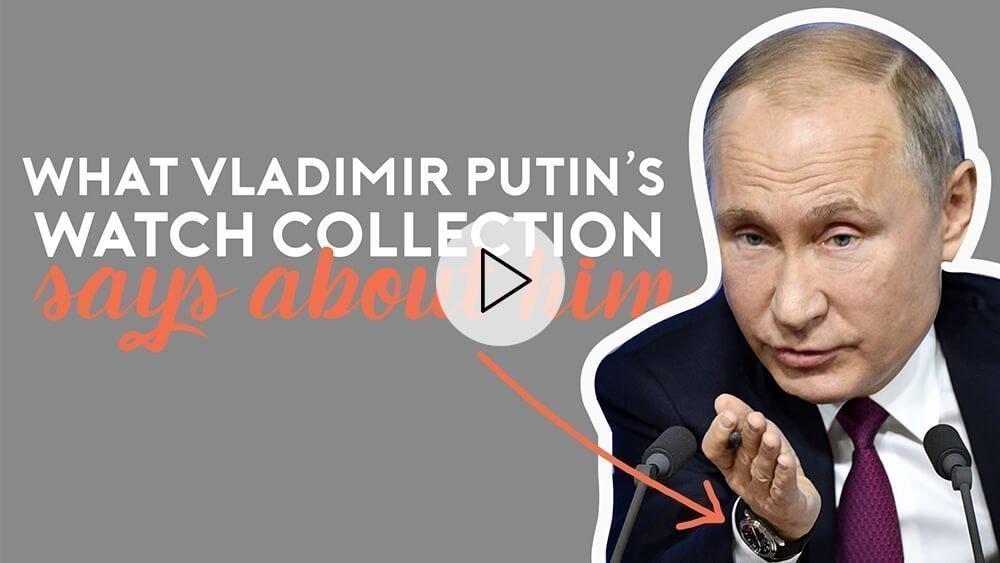 Vladimir Putin's Luxury Watch Collection And What It Says About Him