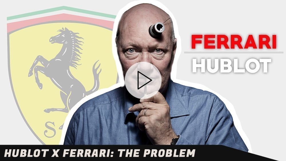 HUBLOT & FERRARI: The Problem!