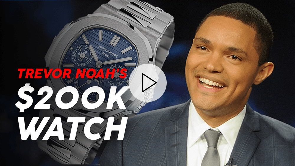 Trevor Noah's $200,000 Patek Philippe – What's the HYPE?