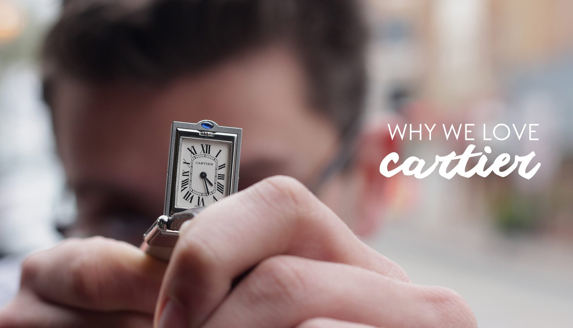 Watch 101: Why We LOVE Cartier