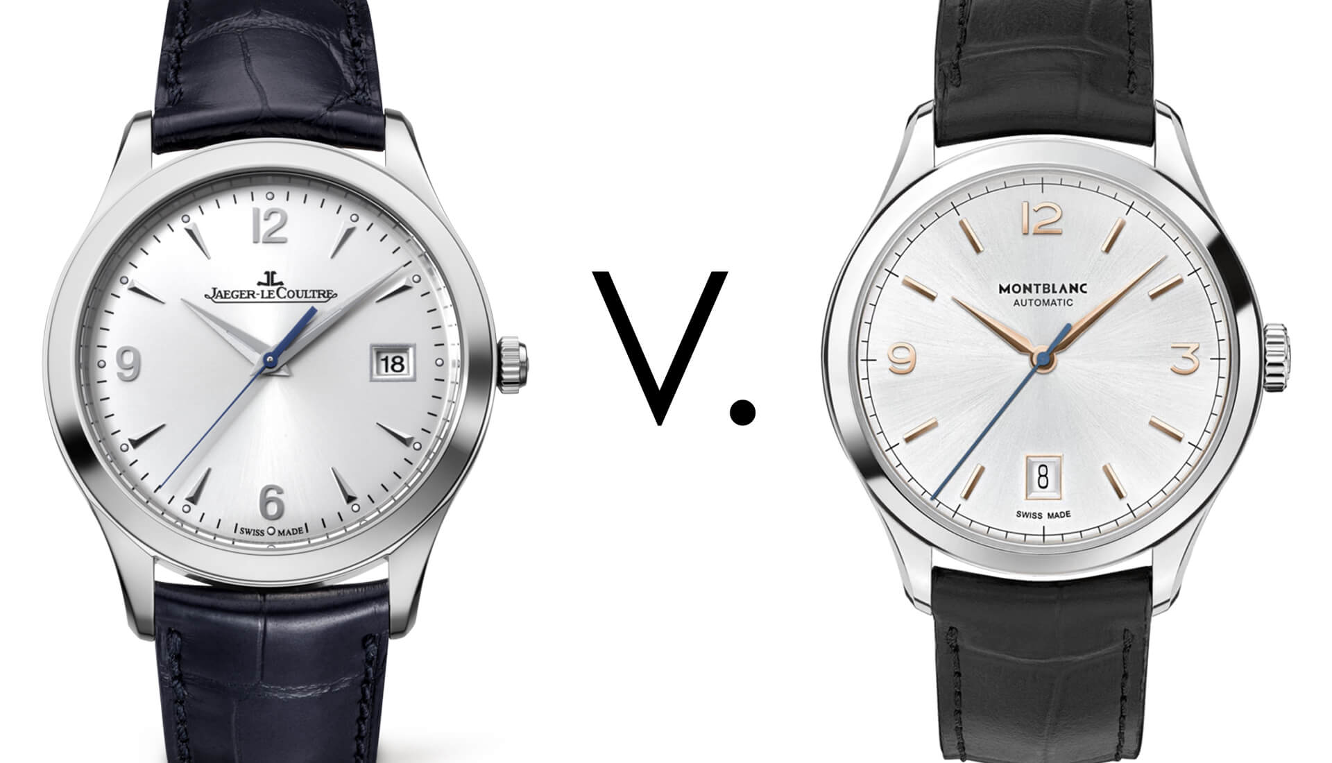 Watch 101: Which Dress Watch to Pick – JLC Master Control vs Montblanc Heritage Chronometrie