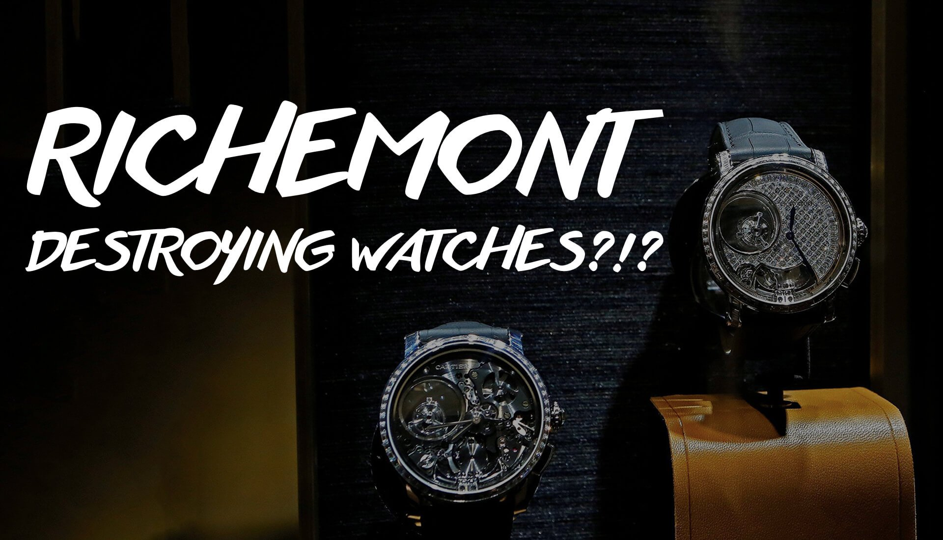 Liquor Run: Richemont Destroyed $500 Million of It's Own Watches