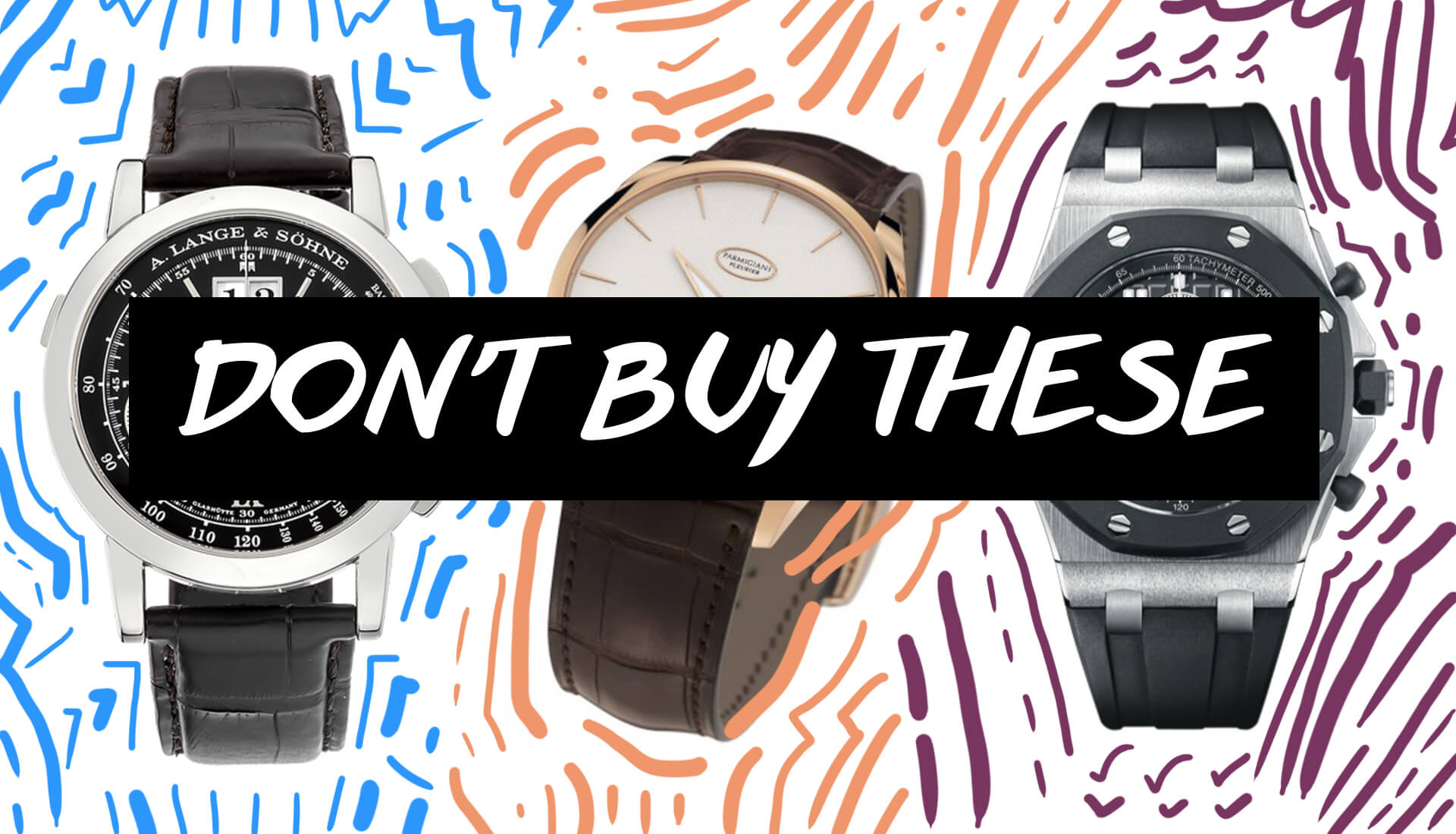 RANT&H: 3 Worst Investment Watches