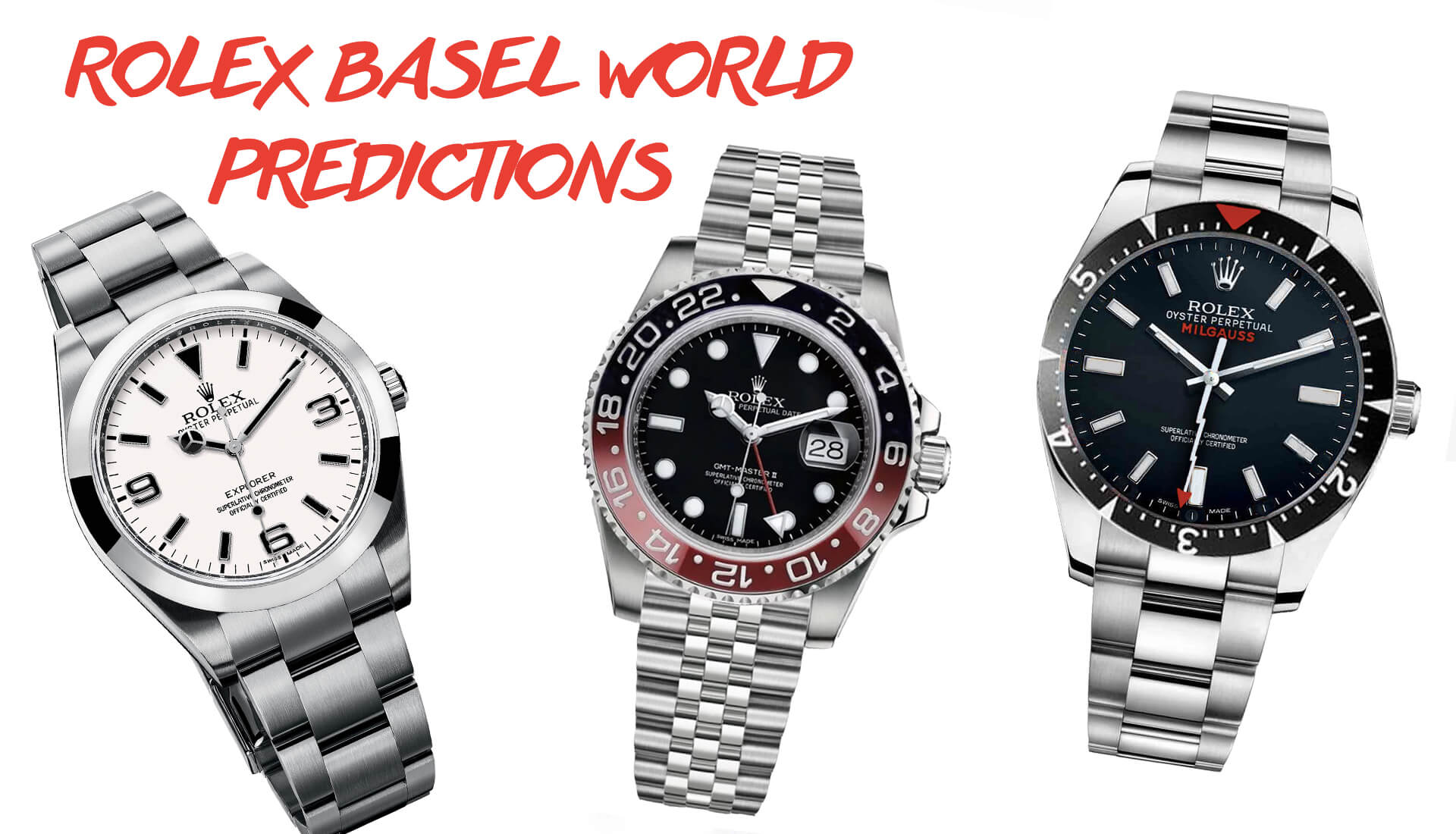 RANT&H: Rolex Basel World 2018 Predictions