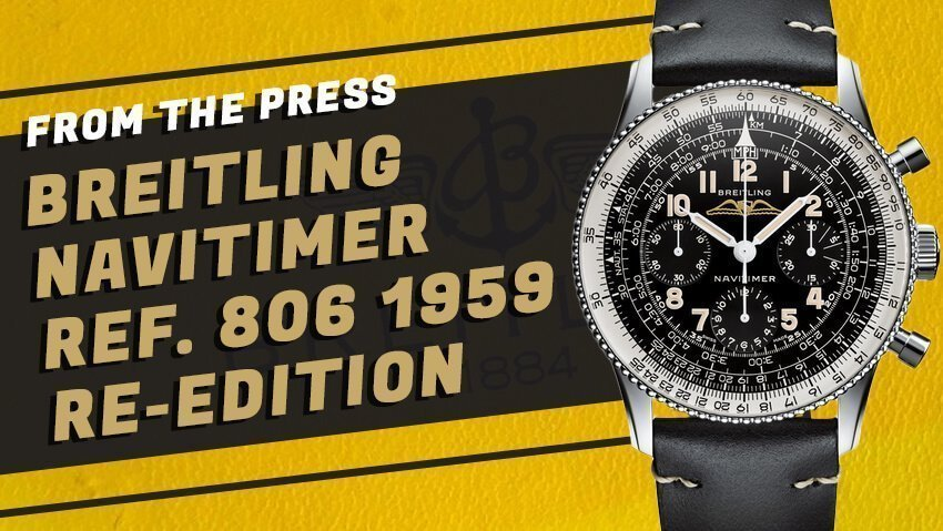 Breitling Revives the Original Navitimer with the Ref. 806 1959 Re-Edition