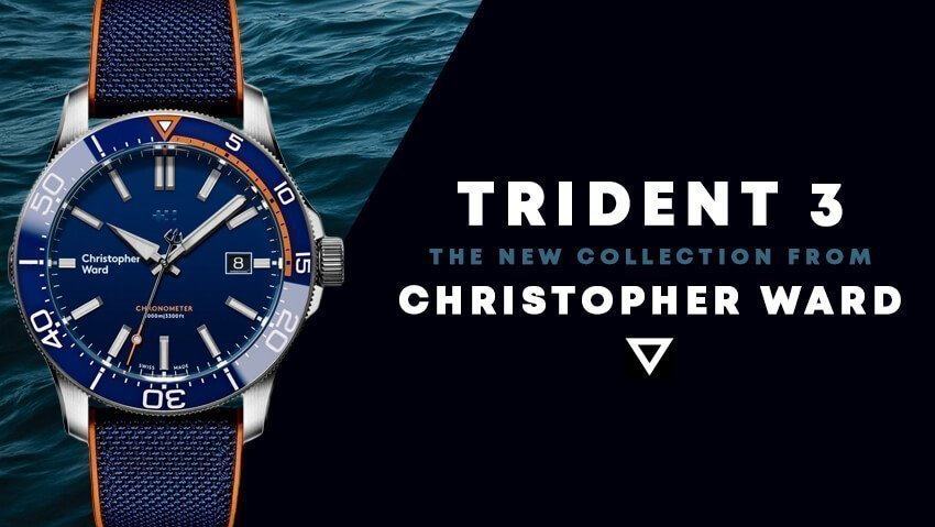 Christopher Ward Revamps Their Flagship Model With The Trident 3 Collection