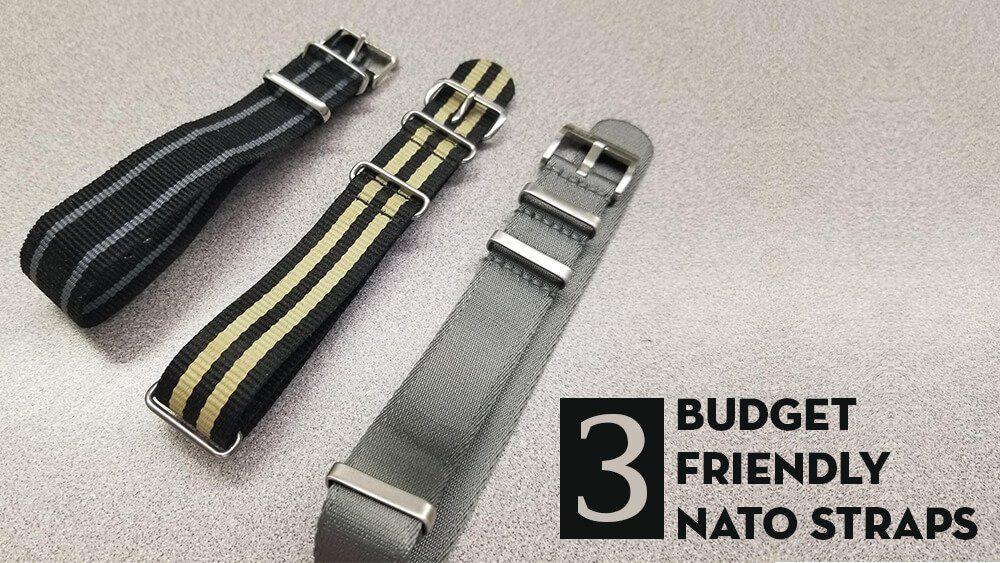 Not All NATOs Are Created Equal: NATO Straps at 3 Price Points (Part 1)