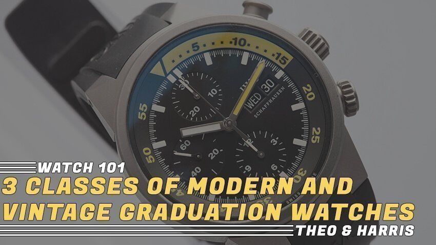 3 Classes of Modern and Vintage Graduation Watches