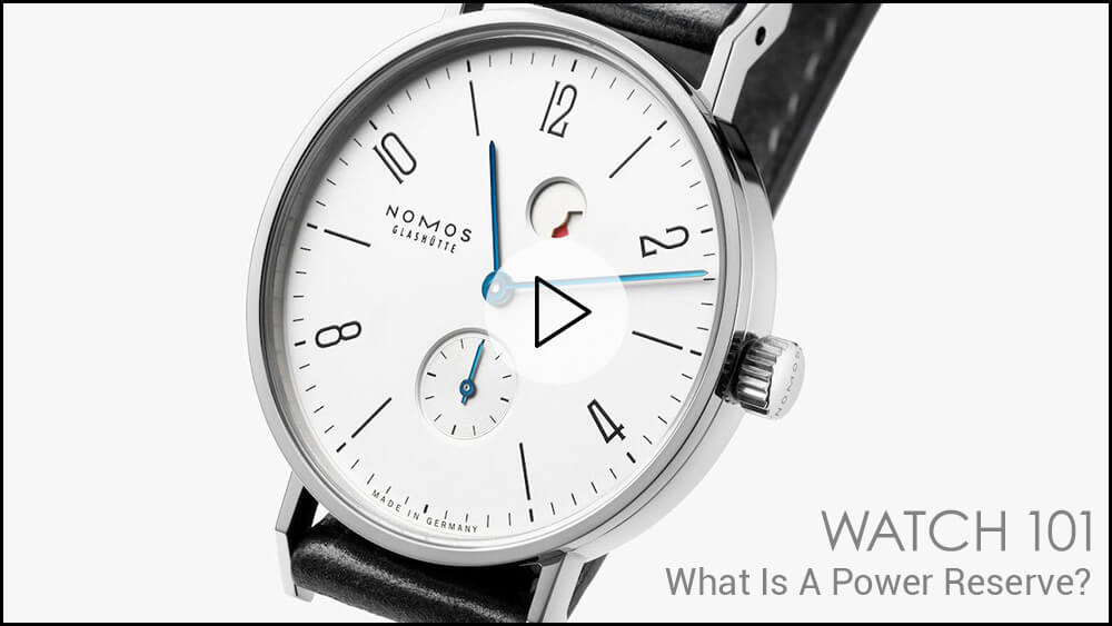 Watch 101: What's a Power Reserve?